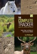 Complete Tracker, 2nd : Tracks, Signs, and Habits of North American Wildlife