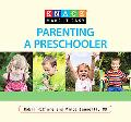 Knack Parenting a Preschooler: A Complete Guide to Preparing Your Child for the Classroom--A...