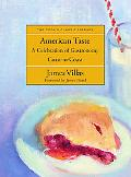 American Taste: A Celebration of Gastronomy Coast to Coast (The Cook's Classic Library)