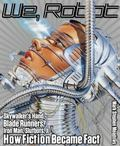 We, Robot : Skywalker's Hand, Blade Runners, Iron Man, Slutbots, and How Fiction