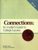 Connections An Insider's Guide to College Success Higher Education Textbook with Planner
