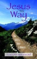 Jesus the Way The Child's Guide to Heaven