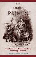 The Tract Primer
