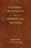 Gospel Sonnets : Or Spiritual Songs in Six Parts