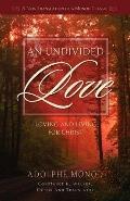 An Undivided Love