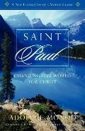 Saint Paul : Changing Our World for Christ