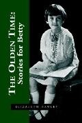 Olden Time Stories for Betty