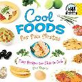 Cool Foods for Fun Fiestas Easy Recipes for Kids to Cook