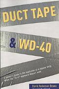 Duct Tape & WD-40: A Parent's Guide to the Mysteries of a Bipolar Child. When the Fix-It App...