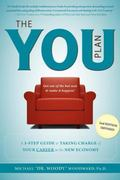 The YOU Plan: A 5-Step Guide to Taking Charge of Your Career in the New Economy