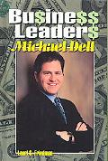 Business Leaders: Michael Dell