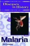 Malaria (Diseases in History)