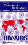 HIV/AIDS (Diseases in History)