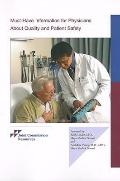 Must-Have Information for Physicians about Quality & Patient Safety