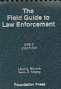 Field Guide to Law Enforcement