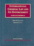 International Criminal Law and Its Enforcement, Cases and Materials