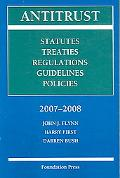 Antitrust, 2007-2008 Statutes, Treaties, Regulations, Guidelines, Policies