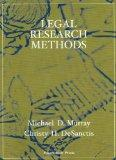 Murray and DeSanctis' Legal Research Methods (Interactive Casebook Series)