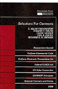 Farnsworth, Young and Sanger's Selections for Contracts 2008 Edition: Uniform Commercial Cod...