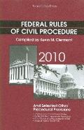 Federal Rules of Civil Procedure and Selected Other Procedural Provisions 2010