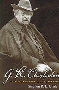 G.k. Chesterton Thinking Backward, Looking Forward