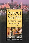 Street Saints Renewing America's Cities