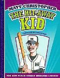 The Hit-Away Kid (New Matt Christopher Sports Library)