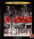 The Chicago Blackhawks (Team Spirit)