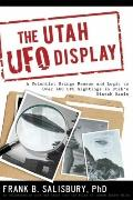The Utah UFO Display: A Scientist's Report