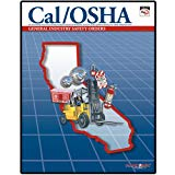 Cal/OSHA General Industry Safety Orders with Selected Electrical Safety Orders (January 2008)