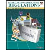 Federal Motor Carrier Safety Regulations: Driver Edition (May 2008)