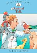 Story of Doctor Dolittle: #1 Animal Talk