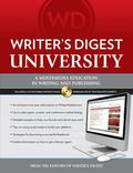 Writer's Digest University : Everything You Need to Write and Sell Your Work