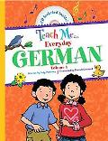 Teach Me Everyday German, Vol. 1