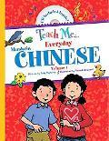 Teach Me Everyday Chinese, Vol. 1