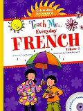 Teach Me Everyday French Volume 2 - Celebrating the Seasons (French Edition) (Teach Me Every...
