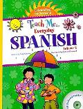 Teach Me Everyday Spanish Volume 2 - Celebrating the Seasons (Spanish Edition) (Teach Me Eve...