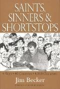 Saints, Sinners, & Shortstops