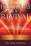 Fire Storms of Revival