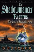 Shadowmancer Returns The Curse of Salamander Street