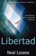 Libertad: Guia practica para la liberacion individual