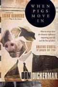 When Pigs Move In: How to Sweep Clean the Demonic Infliences Impacting You