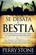 Se desata la bestia (Spanish Edition)