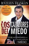 Los cazadores del miedo/ Fear Hunters (Spanish Edition)