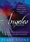 Angeles en mision/ Angels on Assignment (Spanish Edition)
