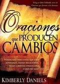 Oraciones que producen cambios (Spanish Edition)