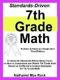 Standards-driven 7th Grade Math -textbook & Classroom Supplement A Hands-on Standards-driven...