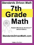 Standards Driven Math: 7th Grade Math, Second Edition