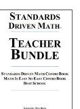 Standards Driven Math Teacher Bundle Hardcover: Standards Driven Math Combo Book, Math Is Ea...