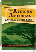 African American Catholic Youth Bible� : Translated from the Original Languages with Critica...